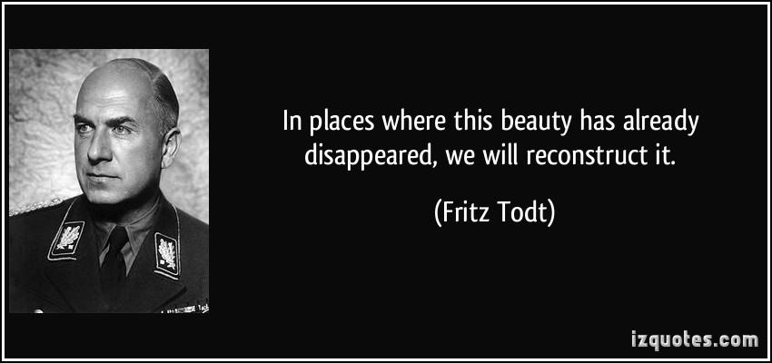 Fritz Todt's quote #1