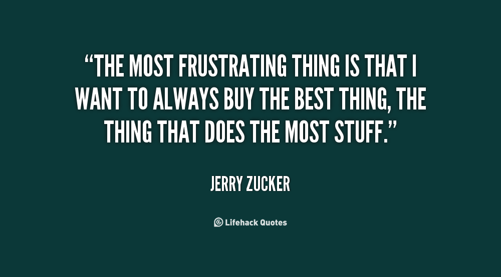 Frustrating Thing quote #2