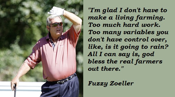 Fuzzy Zoeller's quote #5