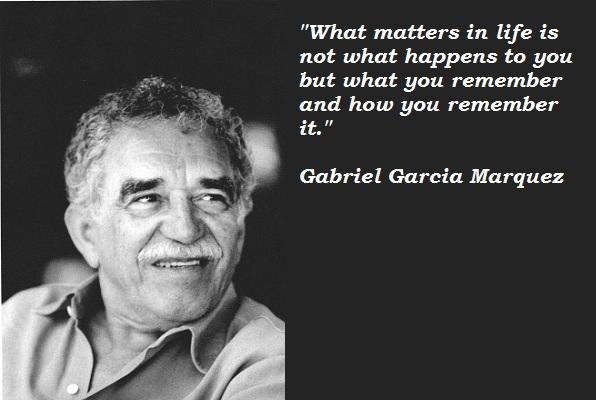 Gabriel Garcia Marquez's quote #4