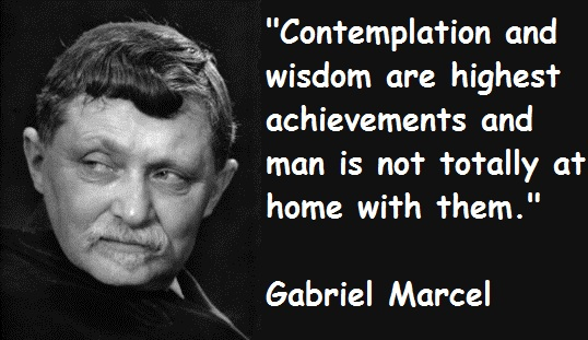 Gabriel Marcel's quote #2