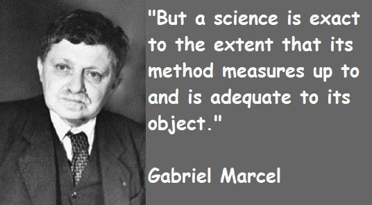 Gabriel Marcel's quote #5