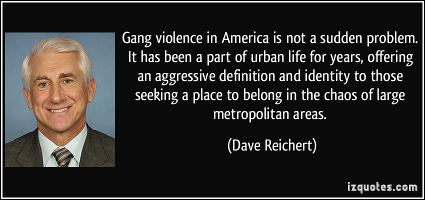 Gang Violence quote #1