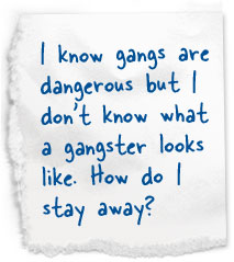 Gangs quote #1