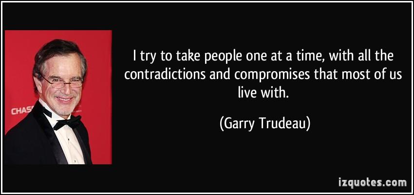 Garry Trudeau's quote #3