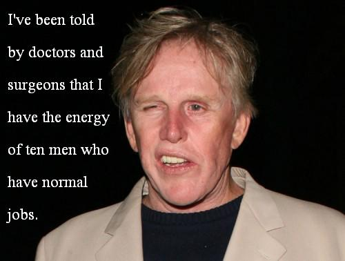 Gary Busey's quote #2