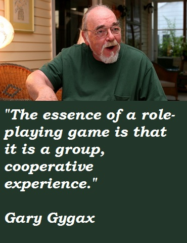 Gary Gygax's quote #7