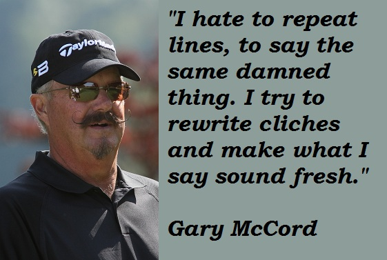 Gary McCord's quote