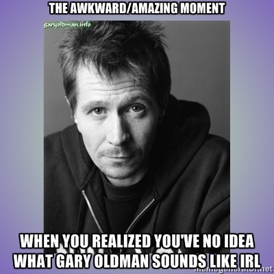Gary Oldman quote #2