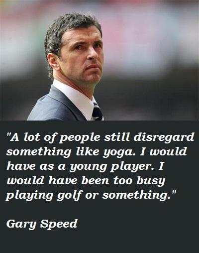 Gary Speed's quote #1