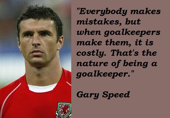 Gary Speed's quote #2