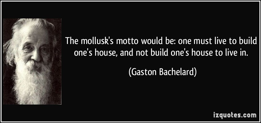 Gaston Bachelard's quote #5