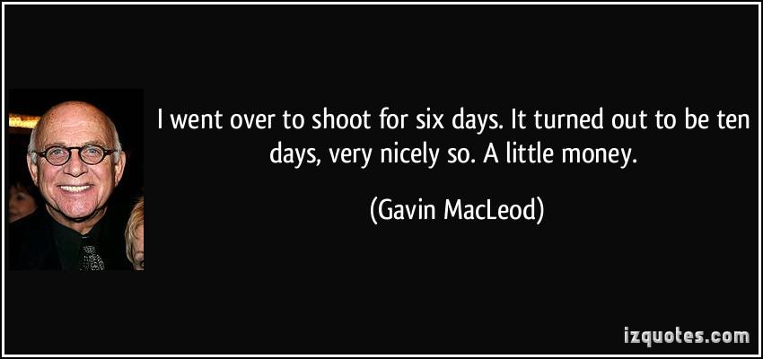 Gavin MacLeod's quote #1