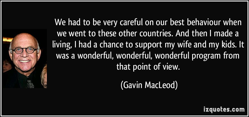 Gavin MacLeod's quote #2