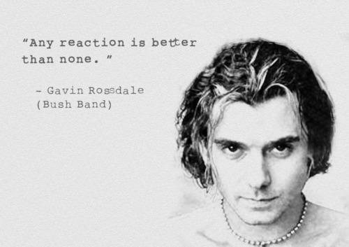 Gavin Rossdale's quote #4