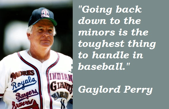 Gaylord Perry's quote #1