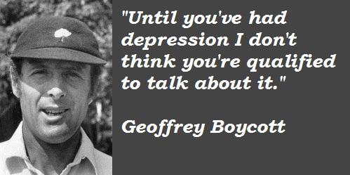 Geoffrey Boycott's quote #5