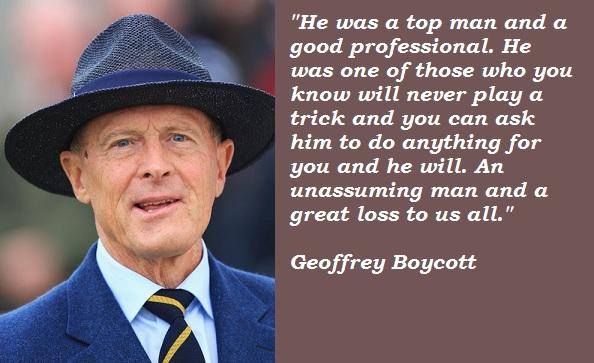 Geoffrey Boycott's quote #3