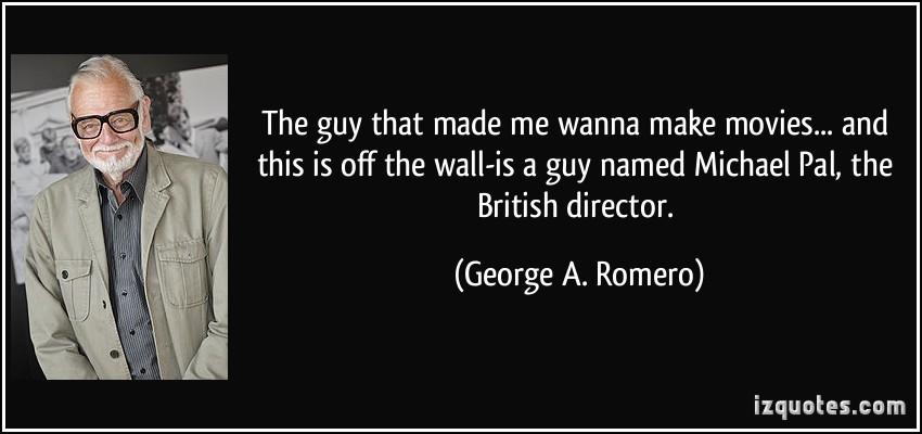 George A. Romero's quote #4