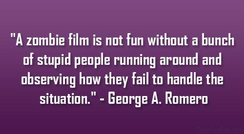 George A. Romero's quote #7