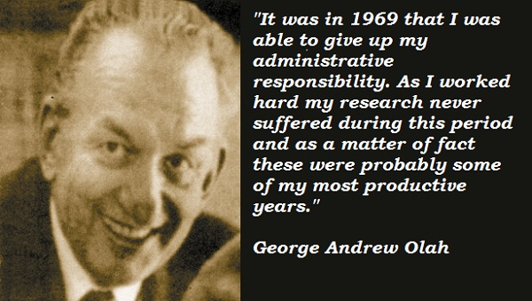 George Andrew Olah's quote #4