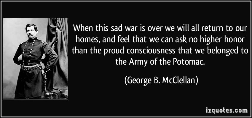 George B. McClellan's quote #1