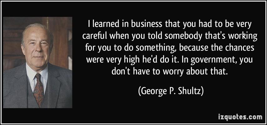 George P. Shultz's quote #1