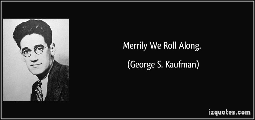 George S. Kaufman's quote #2