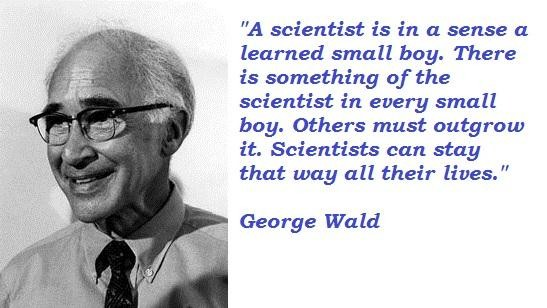 George Wald's quote #5