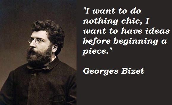 Georges Bizet's quote #5