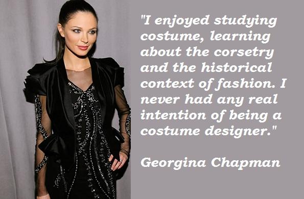 Georgina Chapman's quote #1