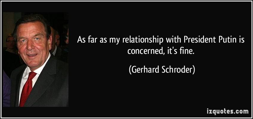 Gerhard Schroder's quote #1
