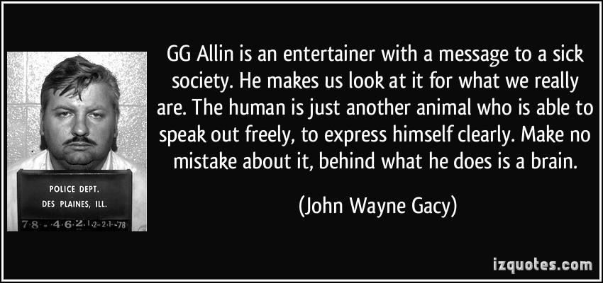 GG Allin's quote #4