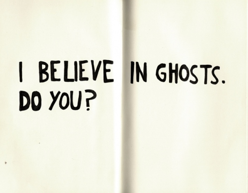 Ghosts quote #5