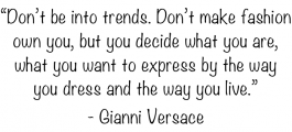 Gianni Versace's quote #2