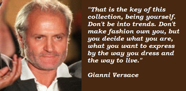 Gianni Versace's quote #8