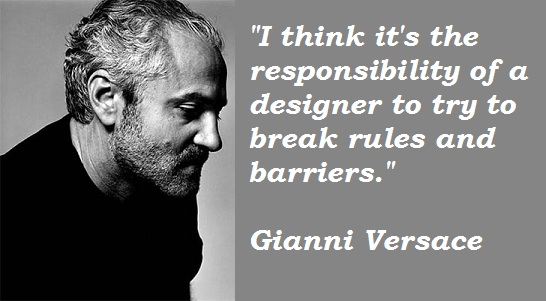 Gianni Versace's quote #4
