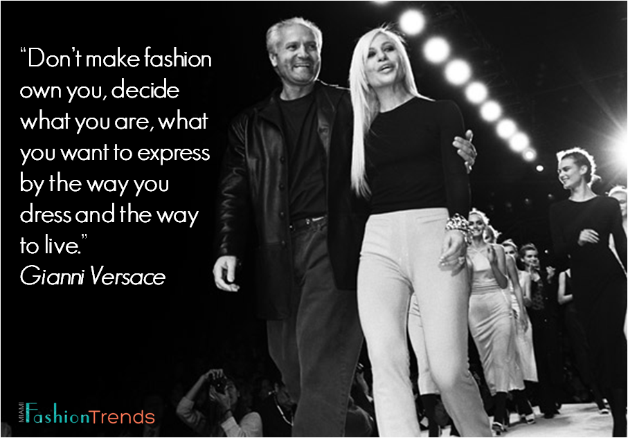 Gianni Versace's quote #1
