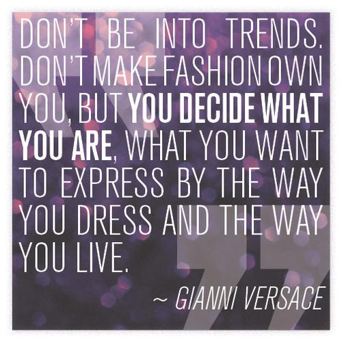 Gianni Versace's quote #6