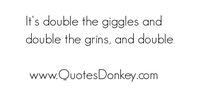 Giggles quote #1