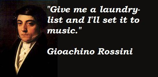 Gioachino Rossini's quote #2