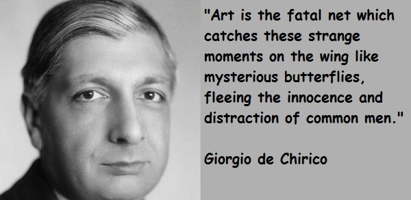 Giorgio de Chirico's quote #2