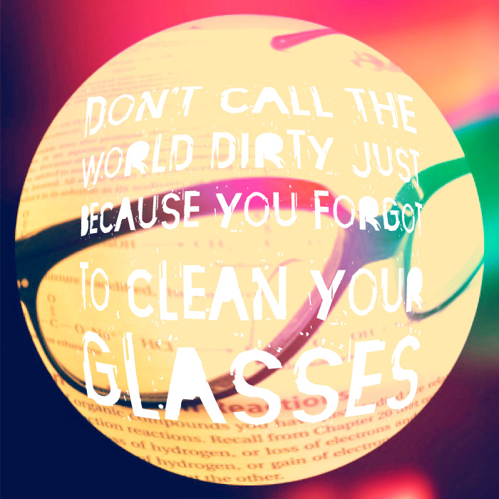 Glasses quote #2