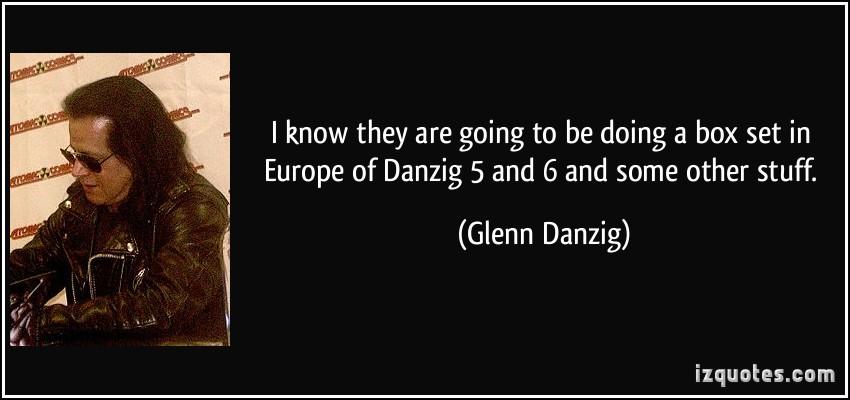 Glenn Danzig's quote #6