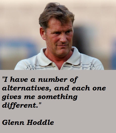 Glenn Hoddle's quote #7