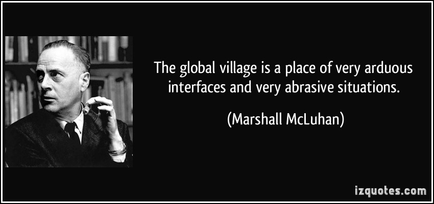 Global Village quote #1