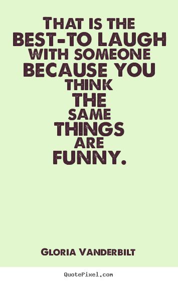 Gloria Vanderbilt's quote #5