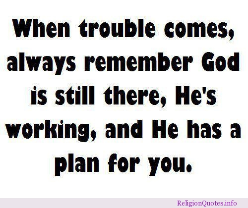 Famous Quotes About God Has A Plan Sualci Quotes