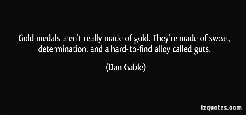 Gold Medals quote #1
