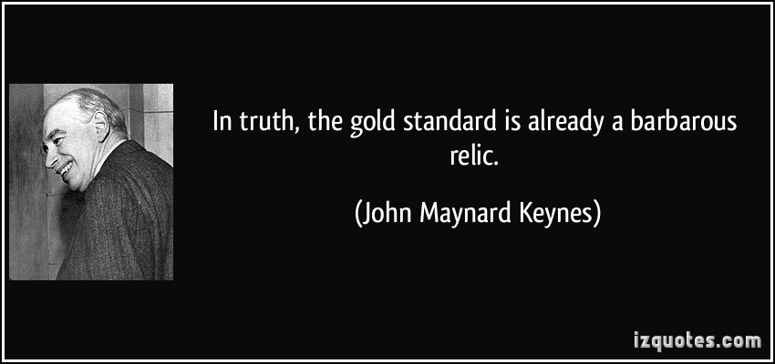 Gold Standard quote #1